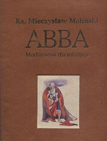 """""""ABBA"""" Modlitewnik dla młodych"""