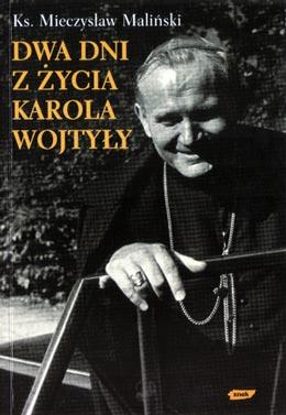"""""""Dwa dni z życia Karola Wojtyły"""" Próba scenariusza filmowego"""