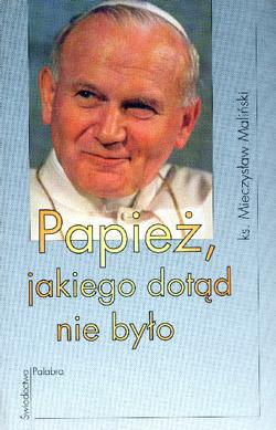 """""""Papież jakiego dotąd nie było"""""""