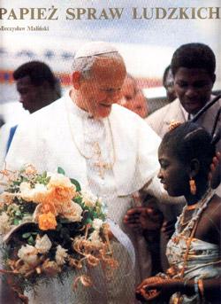"""""""Papież spraw ludzkich"""""""