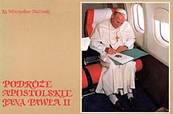 """""""Podróże apostolskie Jana Pawła II"""""""