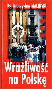 """""""Wrażliwość na Polskę"""""""